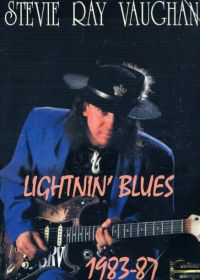 Stevie Ray Vaughan. Lightnin' Blues. 1983-1987