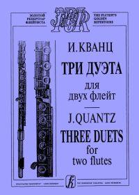 И. Кванц. Три дуэта для двух флейт