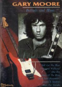 Г. Мур. Gary Moore. Ballads and Blues